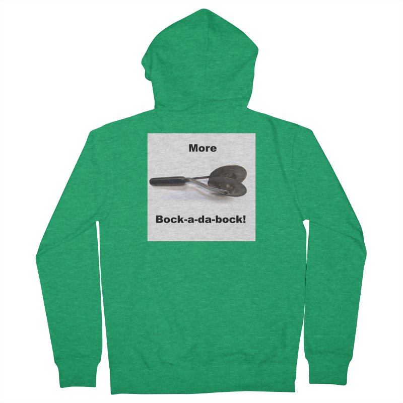 More Bock-a-da-Bock! Men's Zip-Up Hoody by EdHartmanMusic Swag Shop!