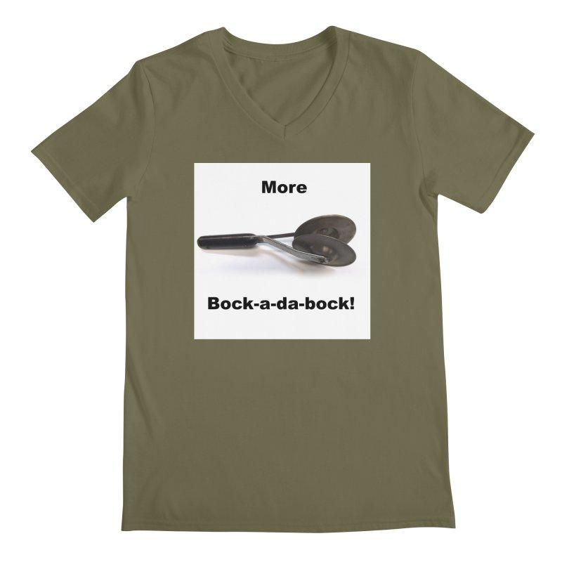 More Bock-a-da-Bock! Men's V-Neck by EdHartmanMusic Swag Shop!