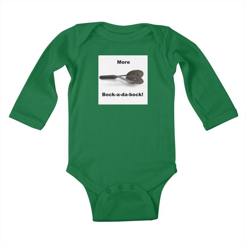 More Bock-a-da-Bock! Kids Baby Longsleeve Bodysuit by EdHartmanMusic Swag Shop!