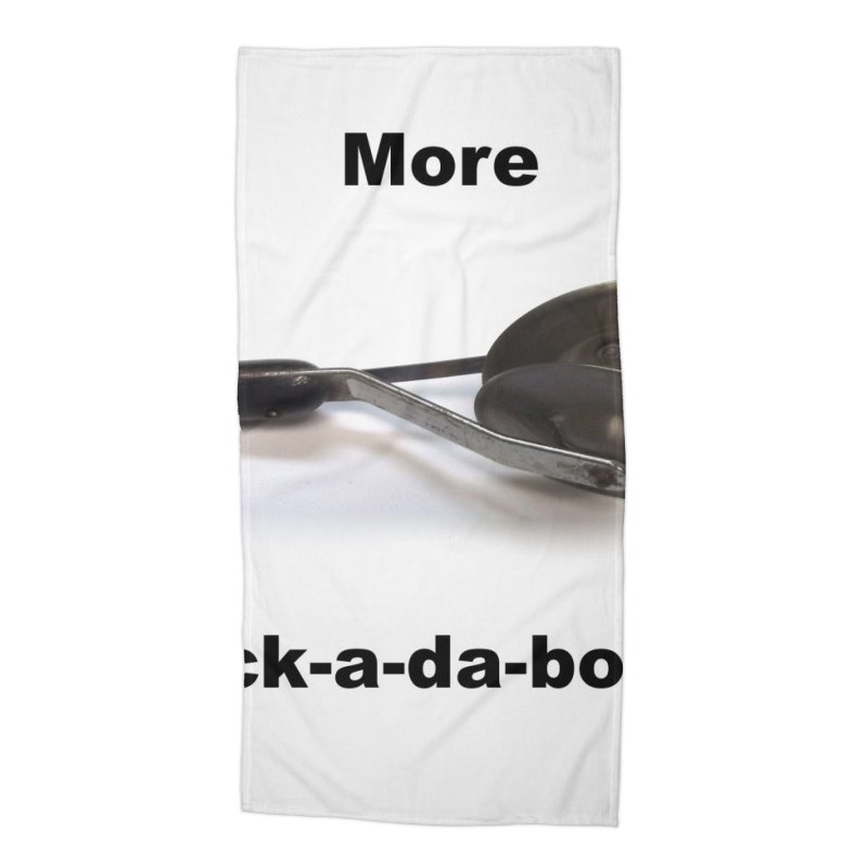 More Bock-a-da-Bock! Accessories Beach Towel by EdHartmanMusic Swag Shop!