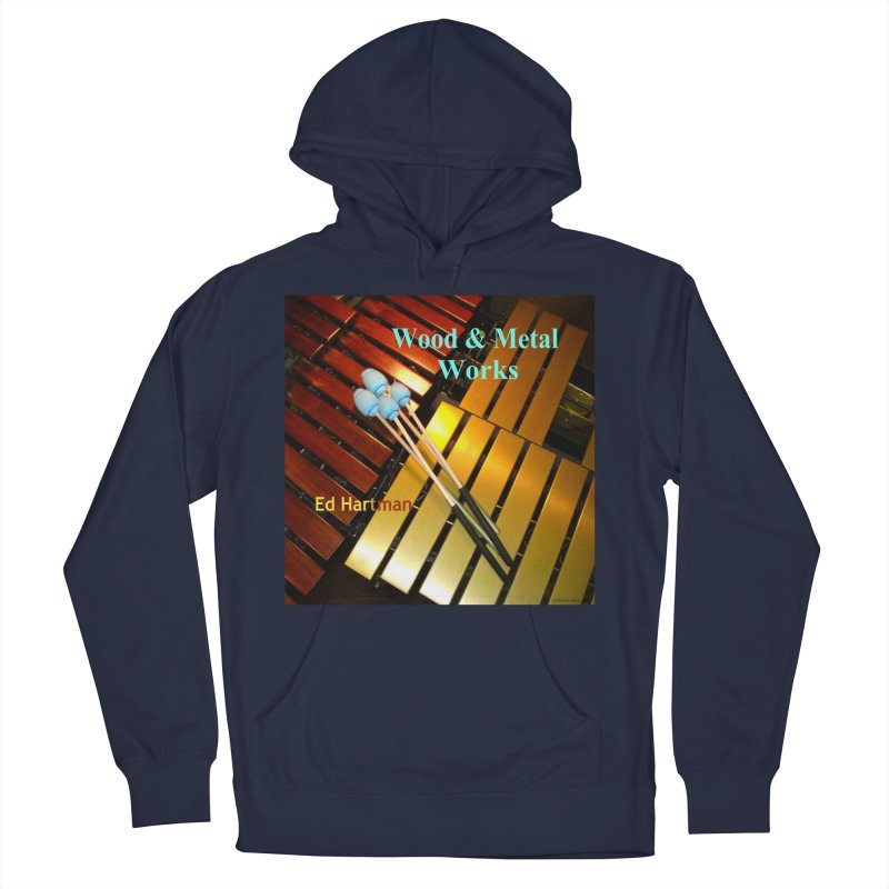 Wood and Metal Works CD Cover Women's French Terry Pullover Hoody by EdHartmanMusic Swag Shop!