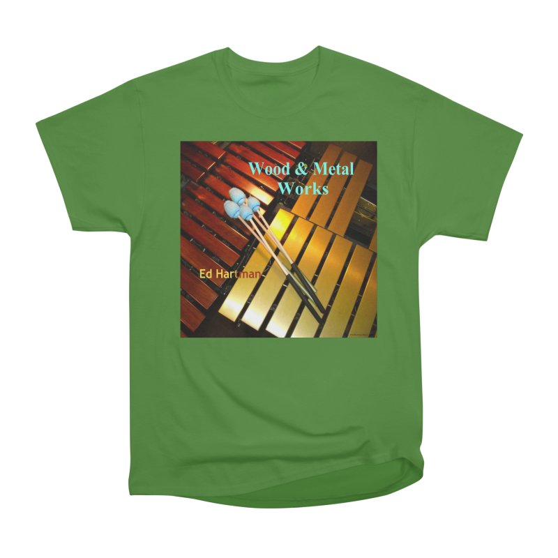 Wood and Metal Works CD Cover Women's Classic Unisex T-Shirt by EdHartmanMusic Swag Shop!
