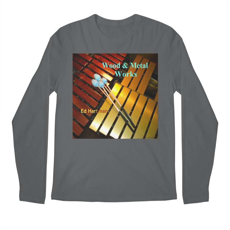 Wood and Metal Works CD Cover Men's Regular Longsleeve T-Shirt by EdHartmanMusic Swag Shop!
