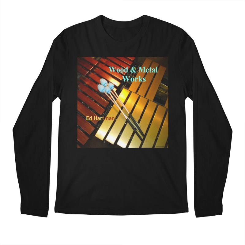 Wood and Metal Works CD Cover Men's Regular Longsleeve T-Shirt by EdHartmanMusic Swag Shop!