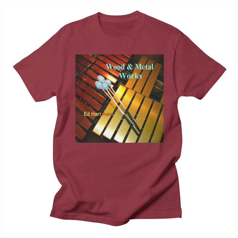Wood and Metal Works CD Cover Women's Regular Unisex T-Shirt by EdHartmanMusic Swag Shop!