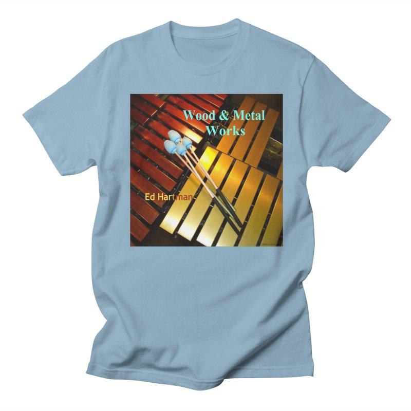 Wood and Metal Works CD Cover Men's Regular T-Shirt by EdHartmanMusic Swag Shop!