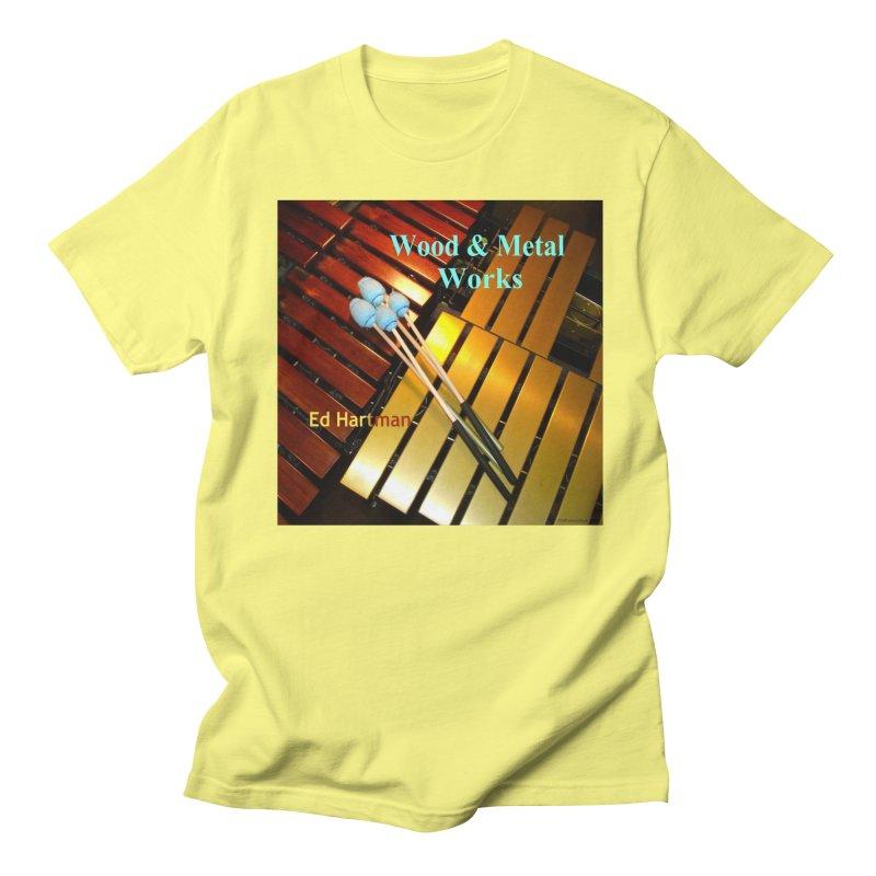 Wood and Metal Works CD Cover Women's Regular Unisex T-Shirt by EdHartmanMusic Swag Shop!