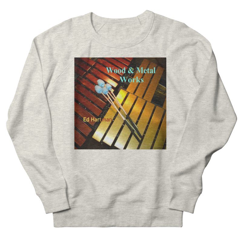Wood and Metal Works CD Cover Men's French Terry Sweatshirt by EdHartmanMusic Swag Shop!
