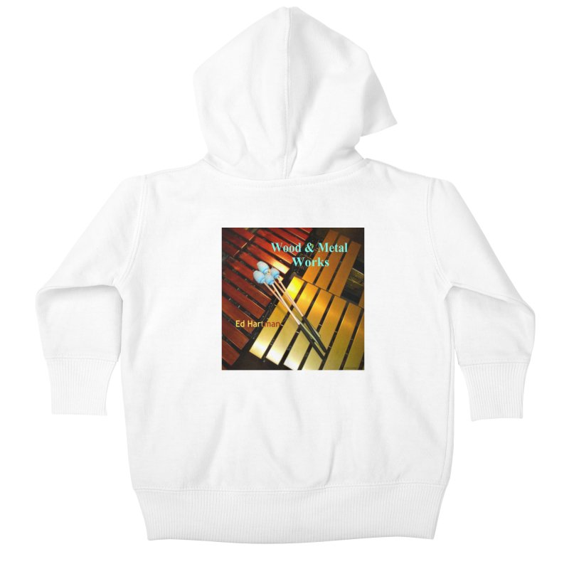 Wood and Metal Works CD Cover Kids Baby Zip-Up Hoody by EdHartmanMusic Swag Shop!