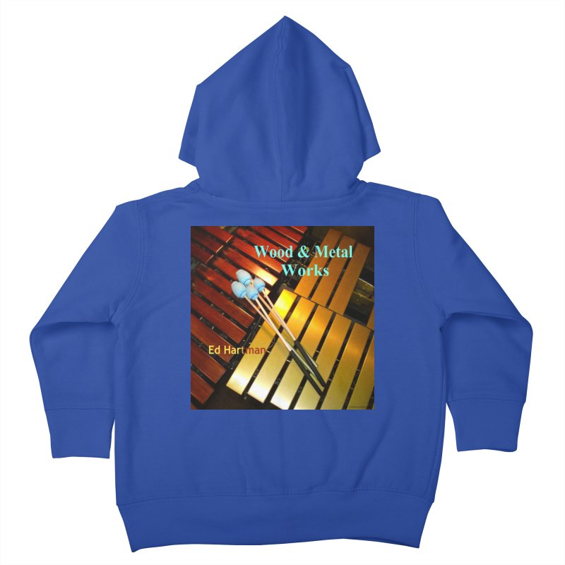 Wood and Metal Works CD Cover Kids Toddler Zip-Up Hoody by EdHartmanMusic Swag Shop!