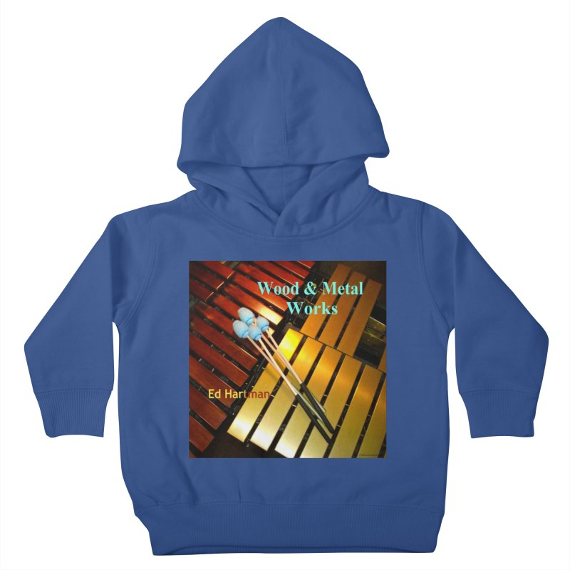 Wood and Metal Works CD Cover Kids Toddler Pullover Hoody by EdHartmanMusic Swag Shop!