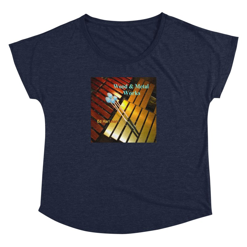 Wood and Metal Works CD Cover Women's Dolman by EdHartmanMusic Swag Shop!
