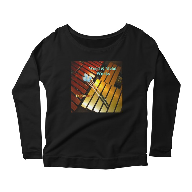 Wood and Metal Works CD Cover Women's Scoop Neck Longsleeve T-Shirt by EdHartmanMusic Swag Shop!