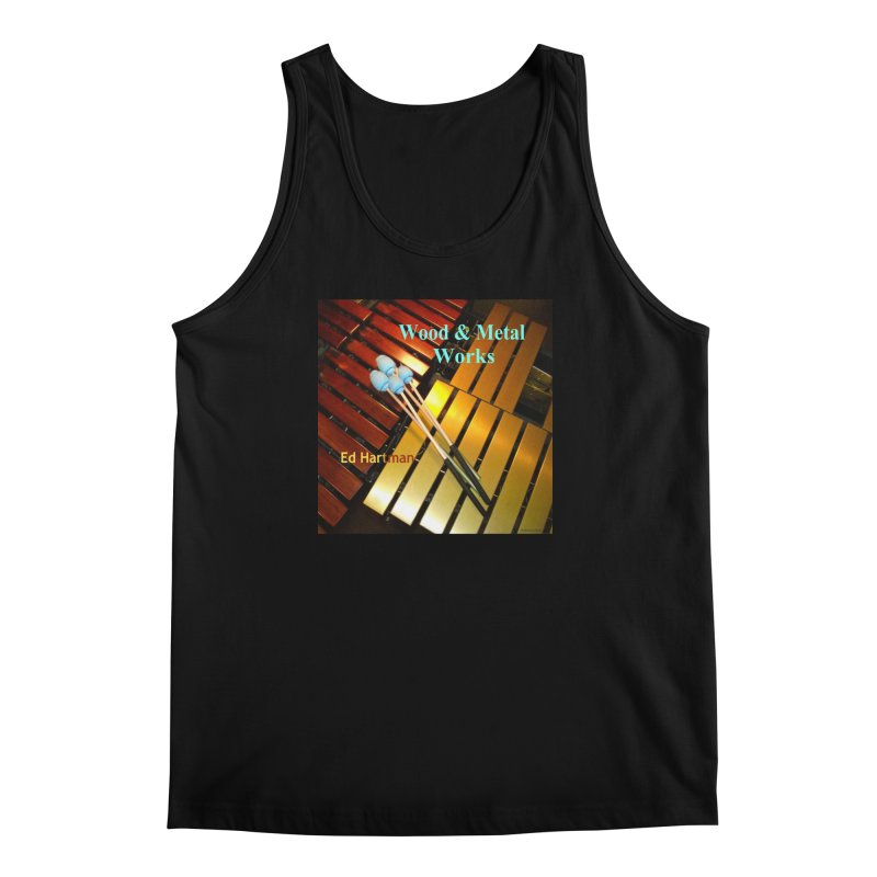 Wood and Metal Works CD Cover Men's Regular Tank by EdHartmanMusic Swag Shop!