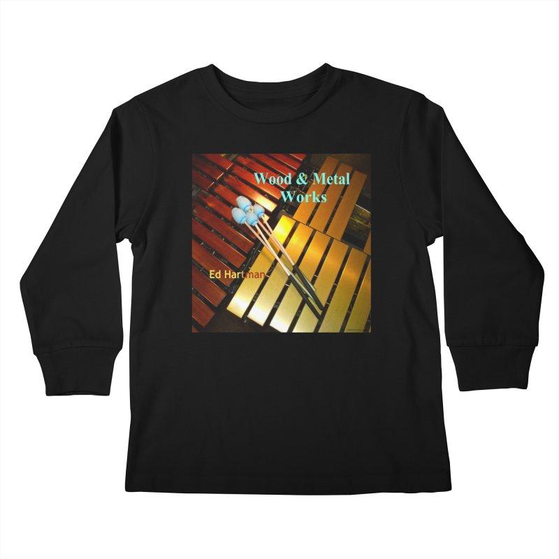 Wood and Metal Works CD Cover Kids Longsleeve T-Shirt by EdHartmanMusic Swag Shop!