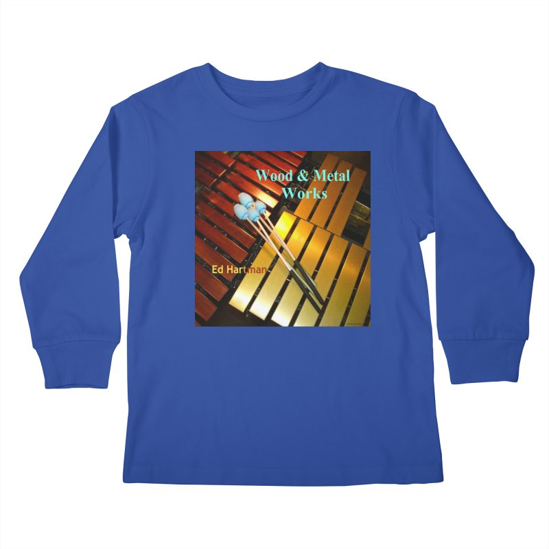 Wood and Metal Works CD Cover Kids Longsleeve T-Shirt by EdHartmanMusic Swag Shop!
