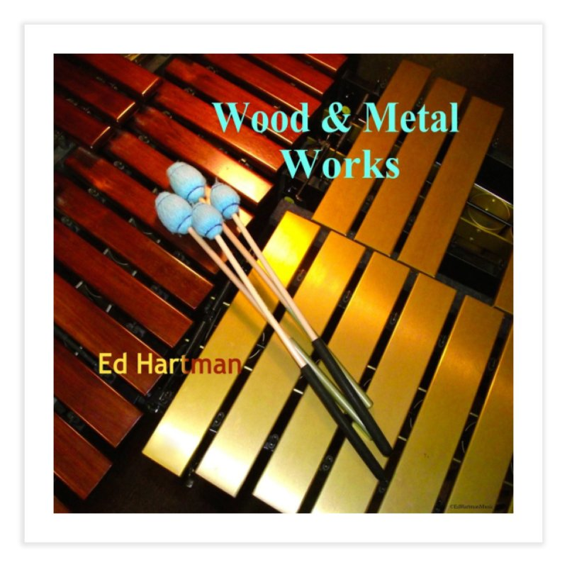 Wood and Metal Works CD Cover Home Fine Art Print by EdHartmanMusic Swag Shop!