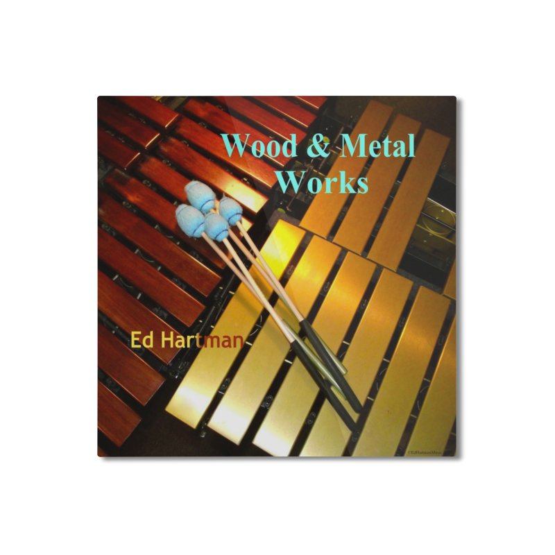 Wood and Metal Works CD Cover Home Mounted Aluminum Print by EdHartmanMusic Swag Shop!