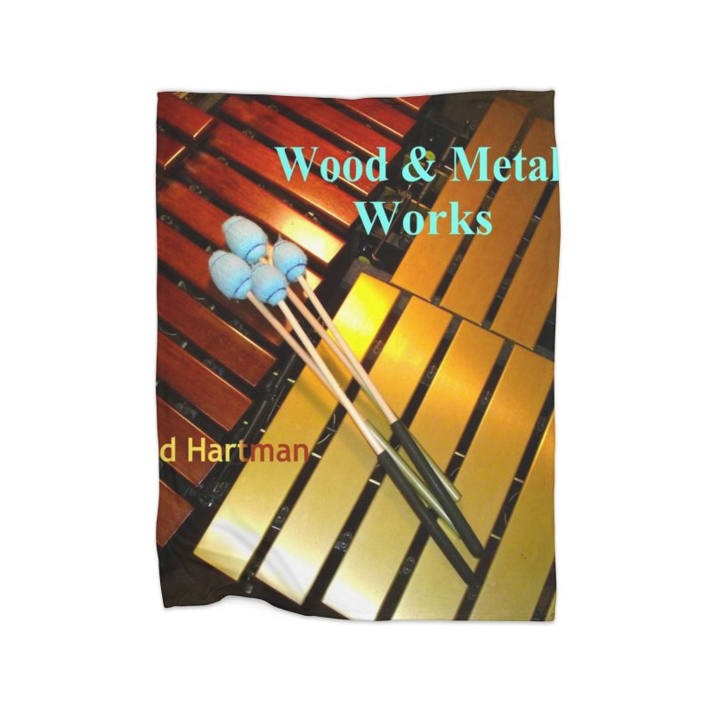 Wood and Metal Works CD Cover Home Fleece Blanket Blanket by EdHartmanMusic Swag Shop!