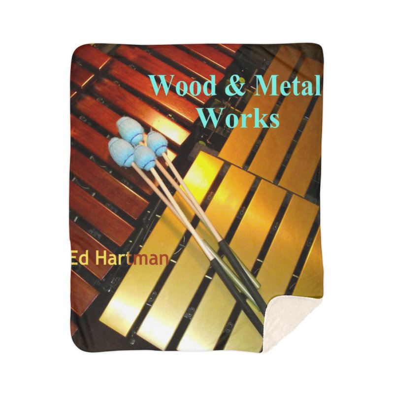 Wood and Metal Works CD Cover Home Sherpa Blanket Blanket by EdHartmanMusic Swag Shop!