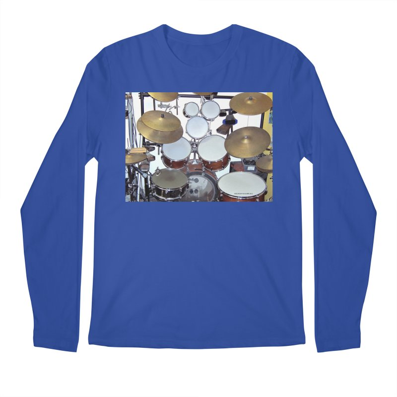 I need a BIG Drumset! Men's Regular Longsleeve T-Shirt by EdHartmanMusic Swag Shop!