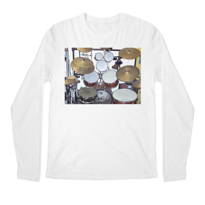 I need a BIG Drumset! Men's Longsleeve T-Shirt by EdHartmanMusic Swag Shop!