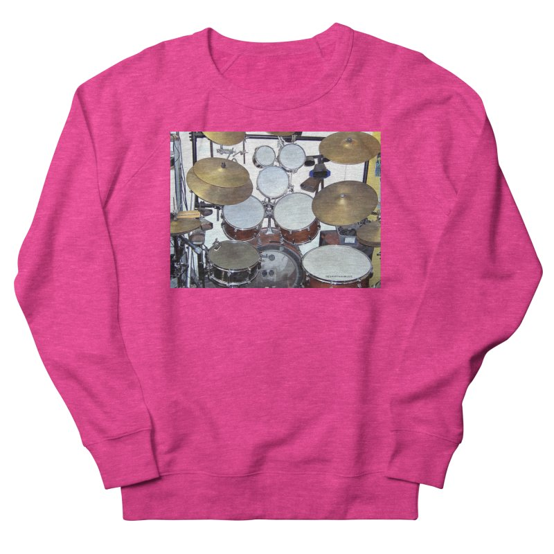 I need a BIG Drumset! Women's Sweatshirt by EdHartmanMusic Swag Shop!