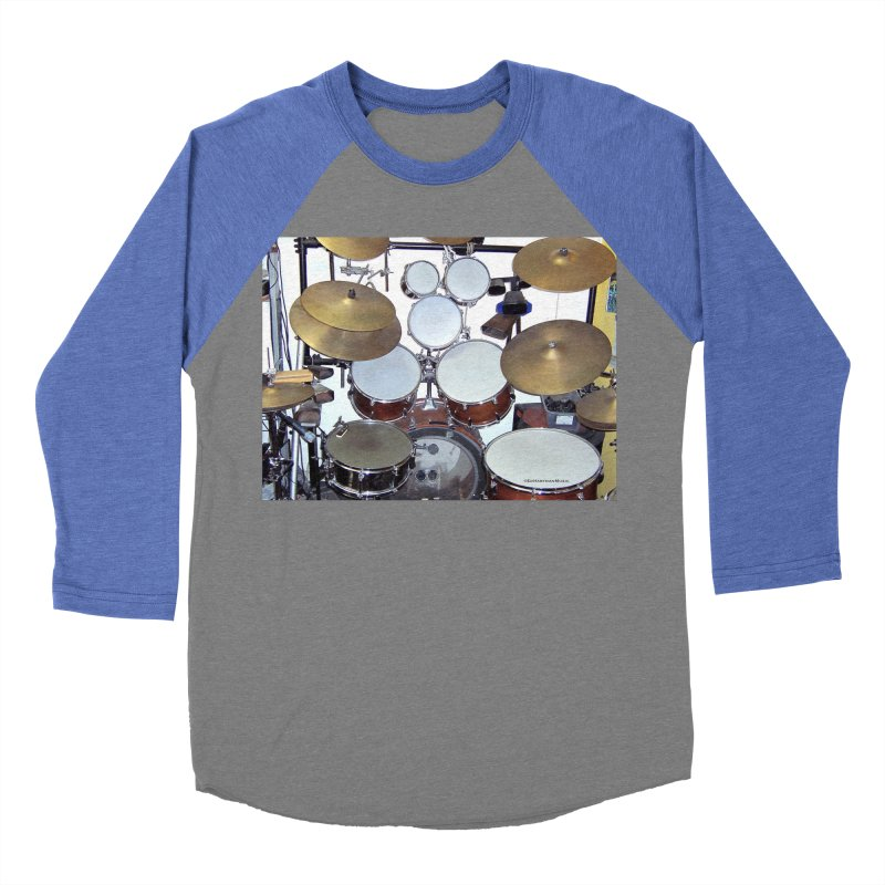 I need a BIG Drumset! Women's Baseball Triblend Longsleeve T-Shirt by EdHartmanMusic Swag Shop!