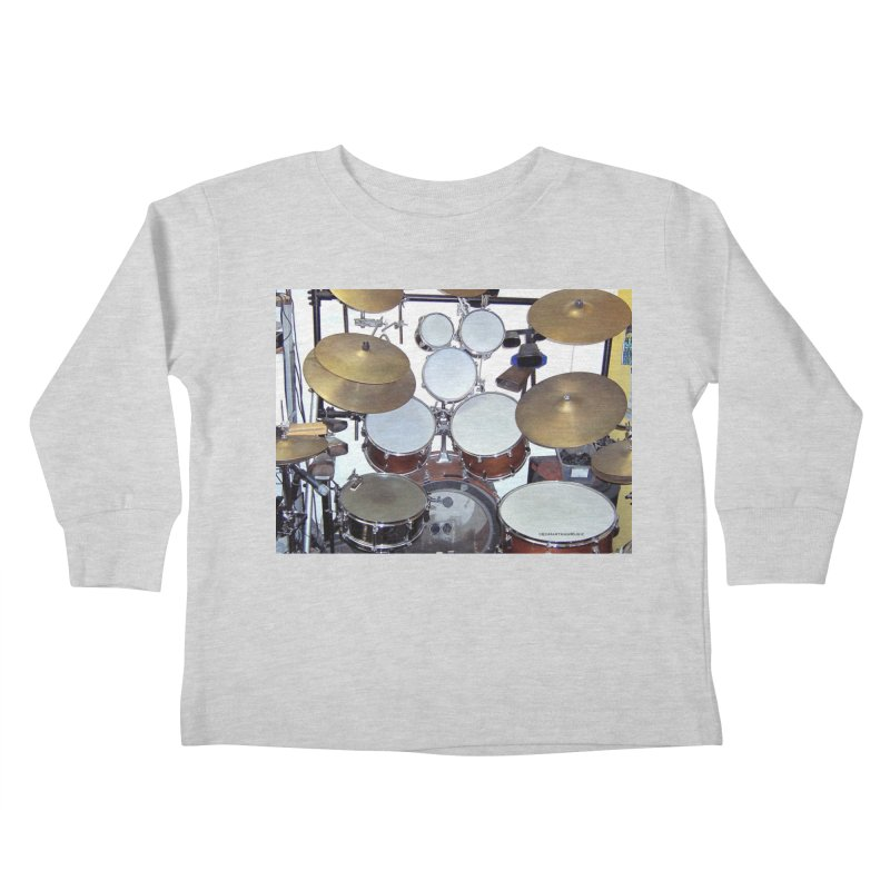 I need a BIG Drumset! Kids Toddler Longsleeve T-Shirt by EdHartmanMusic Swag Shop!