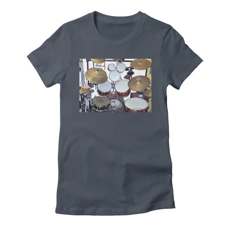 I need a BIG Drumset! Women's T-Shirt by EdHartmanMusic Swag Shop!