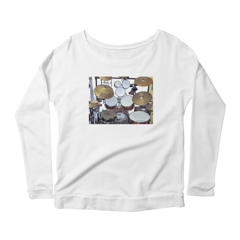 I need a BIG Drumset! Women's Longsleeve Scoopneck  by EdHartmanMusic Swag Shop!
