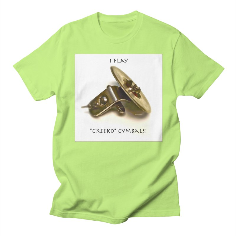 "I Play ""Greeko"" Cymbals! Men's T-Shirt by EdHartmanMusic Swag Shop!"