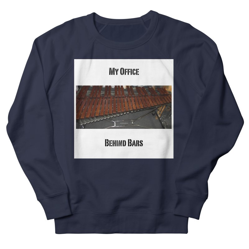 My Office Behind Bars Women's French Terry Sweatshirt by EdHartmanMusic Swag Shop!