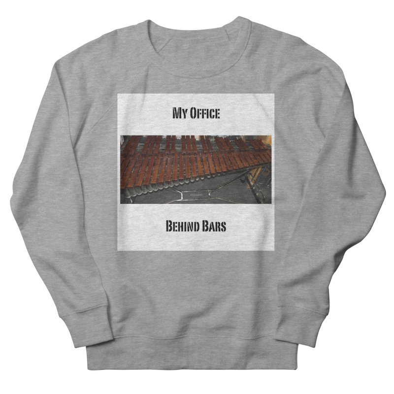 My Office Behind Bars Men's French Terry Sweatshirt by EdHartmanMusic Swag Shop!
