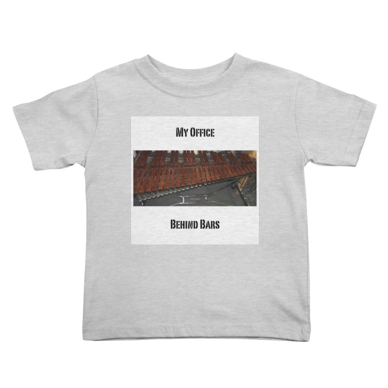 My Office Behind Bars Kids Toddler T-Shirt by EdHartmanMusic Swag Shop!