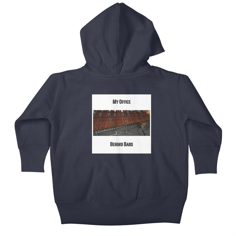 My Office Behind Bars Kids Baby Zip-Up Hoody by EdHartmanMusic Swag Shop!