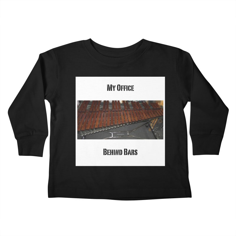 My Office Behind Bars Kids Toddler Longsleeve T-Shirt by EdHartmanMusic Swag Shop!