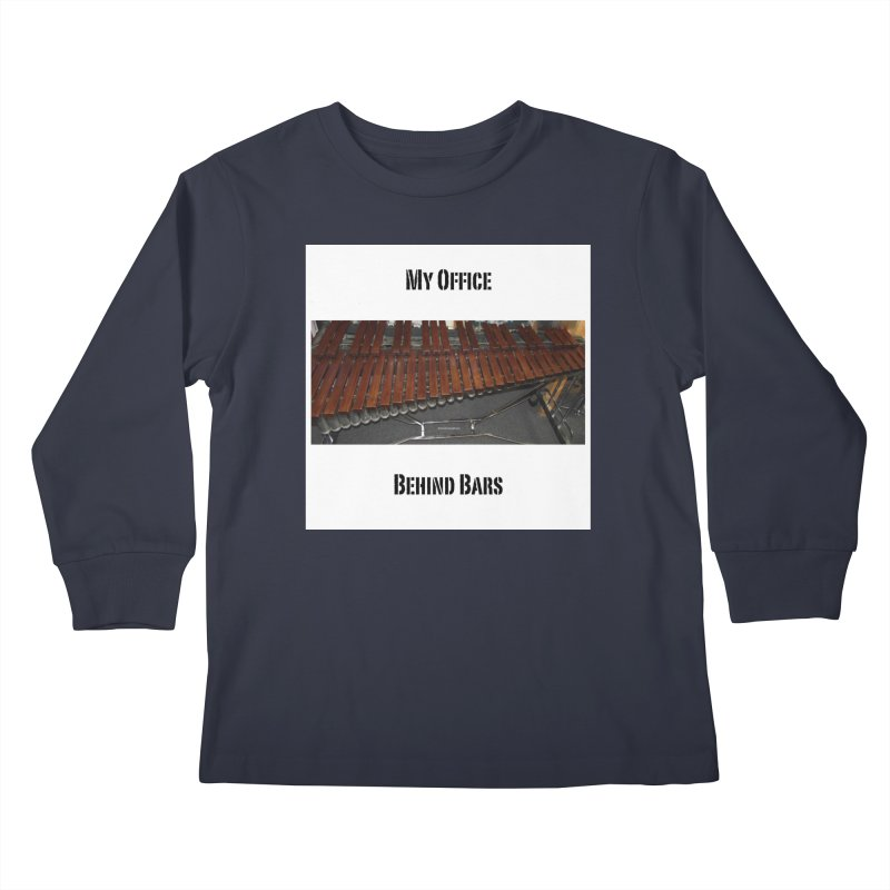 My Office Behind Bars Kids Longsleeve T-Shirt by EdHartmanMusic Swag Shop!