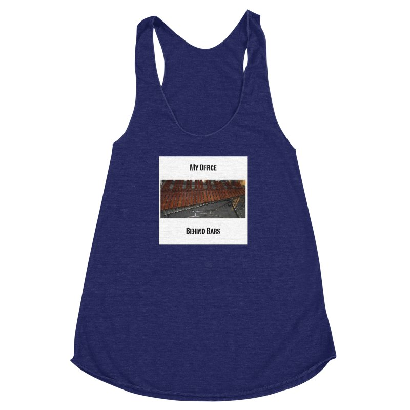 My Office Behind Bars Women's Racerback Triblend Tank by EdHartmanMusic Swag Shop!