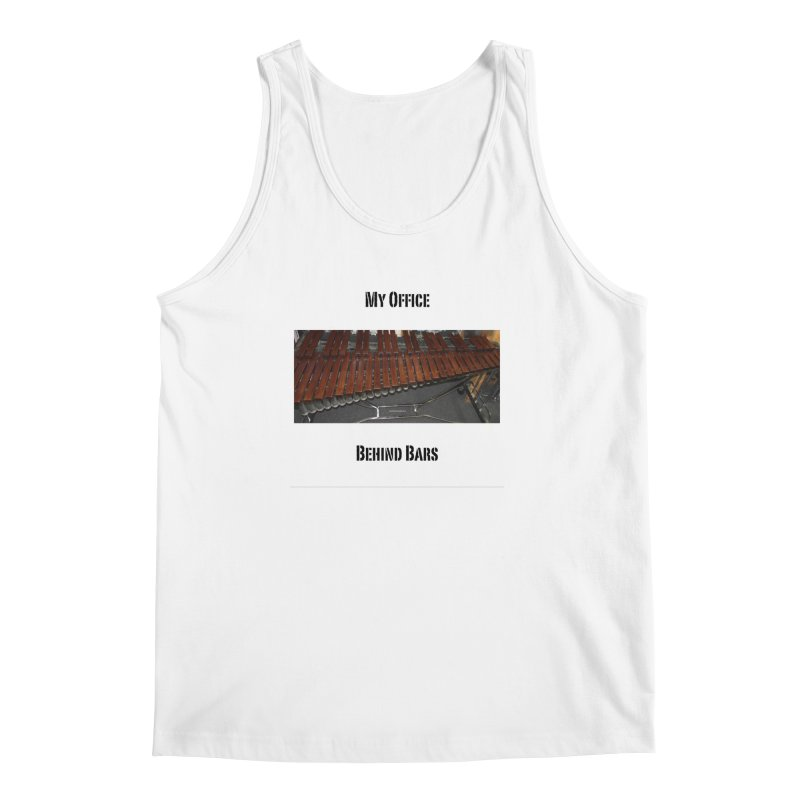 My Office Behind Bars Men's Regular Tank by EdHartmanMusic Swag Shop!
