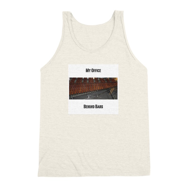 My Office Behind Bars Men's Triblend Tank by EdHartmanMusic Swag Shop!