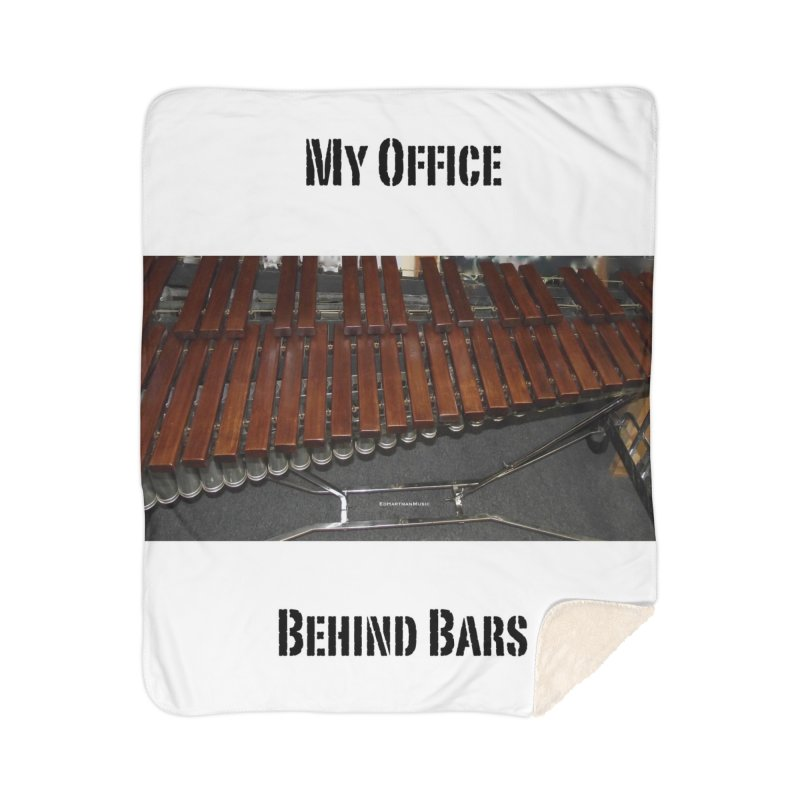 My Office Behind Bars Home Sherpa Blanket Blanket by EdHartmanMusic Swag Shop!
