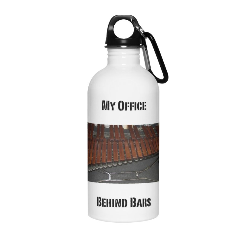 My Office Behind Bars Accessories Water Bottle by EdHartmanMusic Swag Shop!