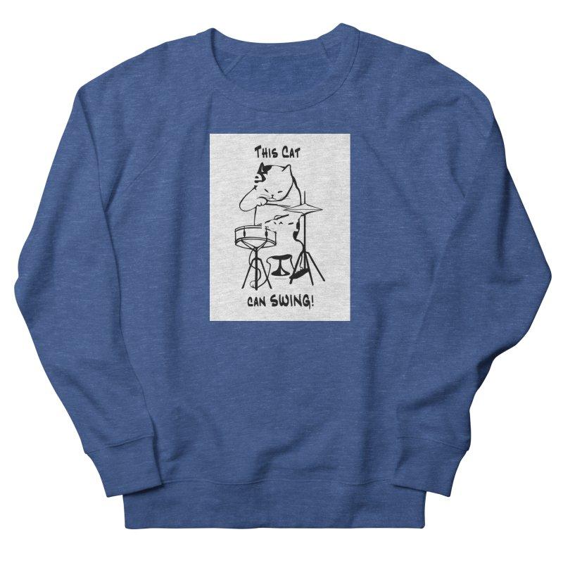 THIS CAT CAN SWING! Men's Sweatshirt by EdHartmanMusic Swag Shop!