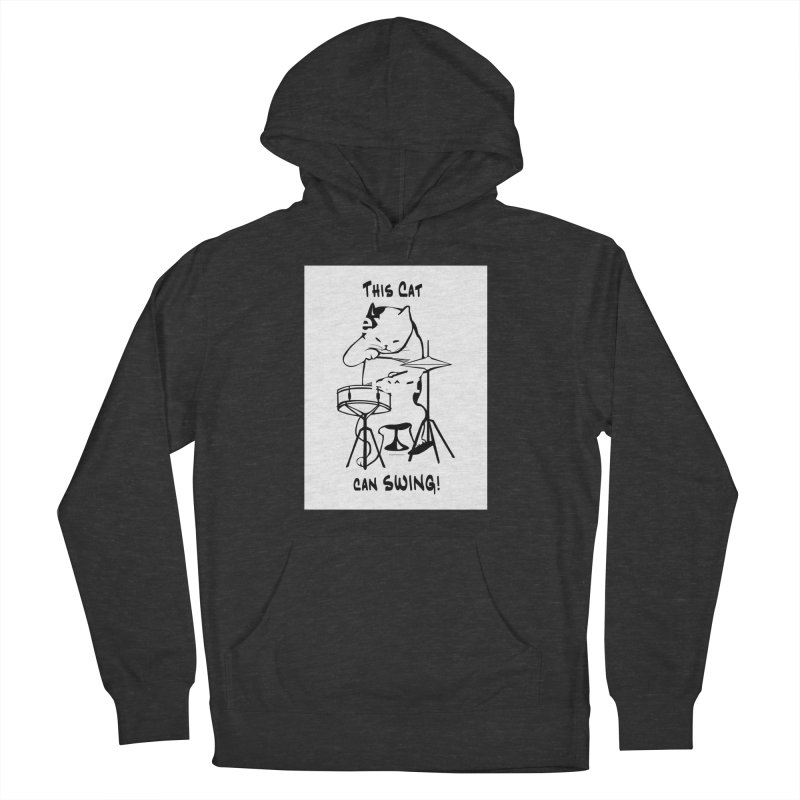 THIS CAT CAN SWING! Women's French Terry Pullover Hoody by EdHartmanMusic Swag Shop!