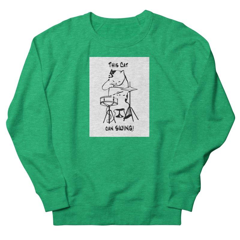 THIS CAT CAN SWING! Women's Sweatshirt by EdHartmanMusic Swag Shop!