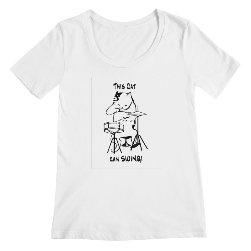 THIS CAT CAN SWING! Women's Regular Scoop Neck by EdHartmanMusic Swag Shop!