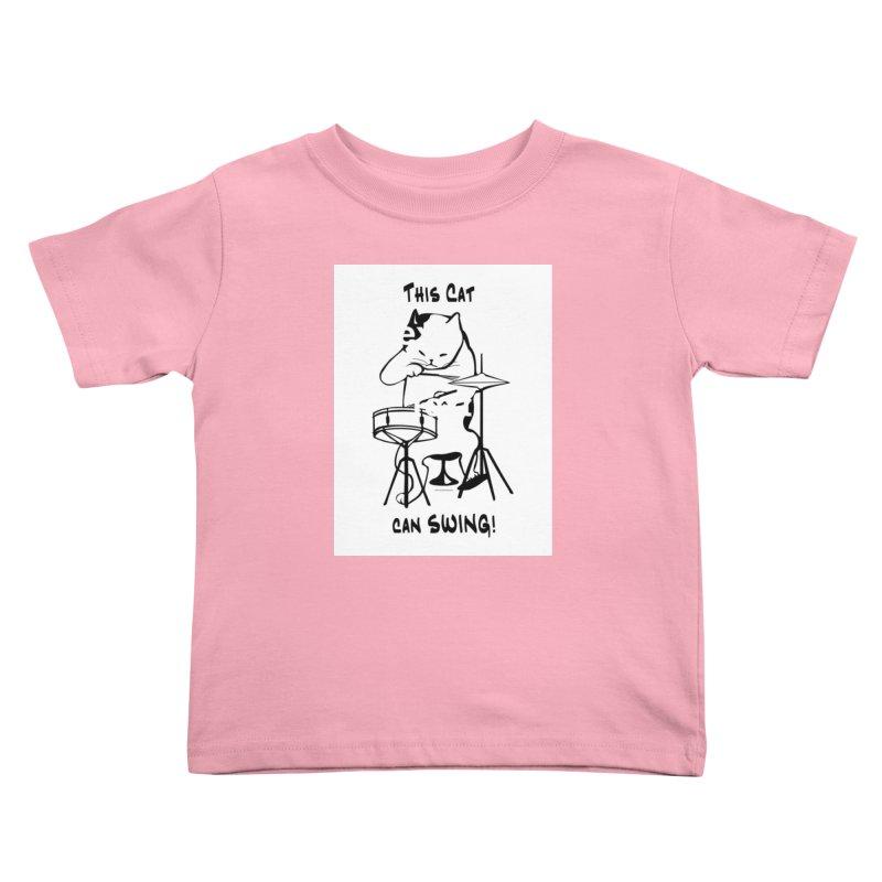 THIS CAT CAN SWING! Kids Toddler T-Shirt by EdHartmanMusic Swag Shop!