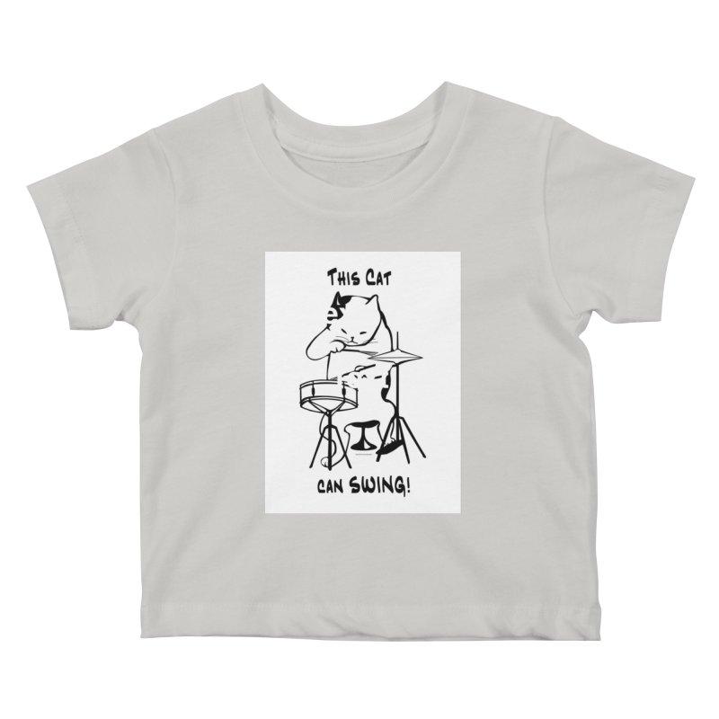 THIS CAT CAN SWING! Kids Baby T-Shirt by EdHartmanMusic Swag Shop!