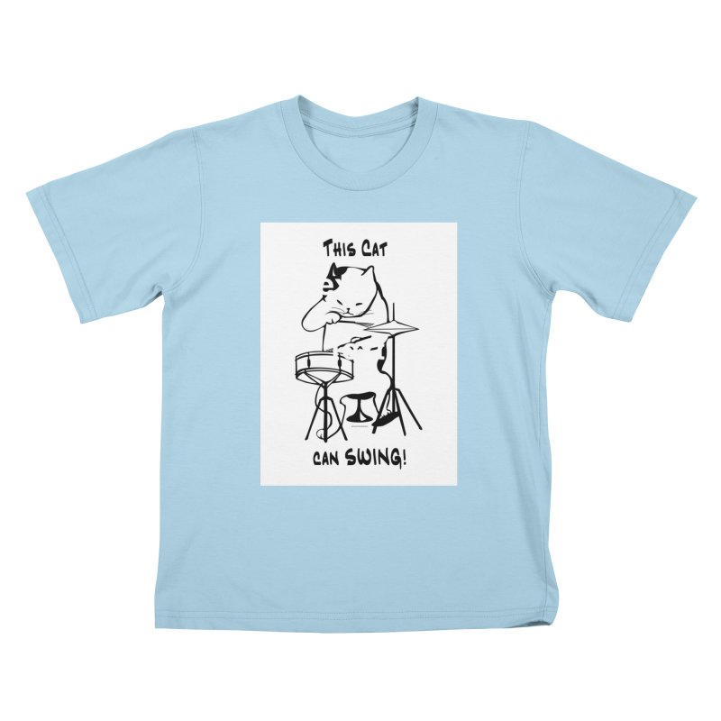 THIS CAT CAN SWING! Kids T-Shirt by EdHartmanMusic Swag Shop!